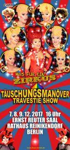 Täuschungsmanöver Travestie-Show, Was für ein Zirkus! in Berlin