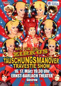Täuschungsmanöver Travestie-Show, Was für ein Zirkus! in Güstrow